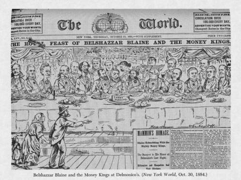 Belshazzar Blaine and the Money Kings